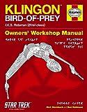 Klingon Bird of Prey Manual: IKS Rotarran (B'rel-class) (Owners Workshop Manual)