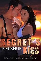 Secret's Kiss: Securities International Book 4 Kindle Edition