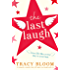 The Last Laugh: A romantic comedy that will make you laugh and cry