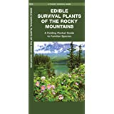 Edible Survival Plants of the Rocky Mountains: A Folding Pocket Guide to Familiar Species (Outdoor Skills and…