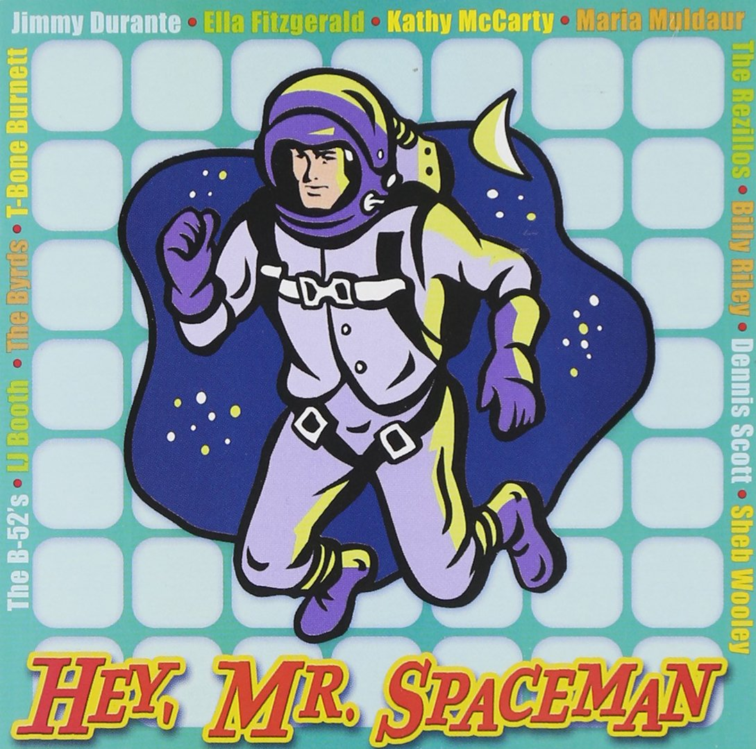 Hey Mr Spaceman