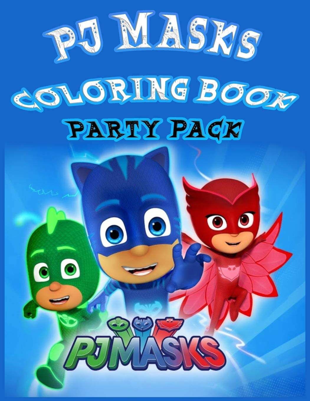 PJ MASKS COLORING BOOK PARTY PACK: Great Activity Book to ...