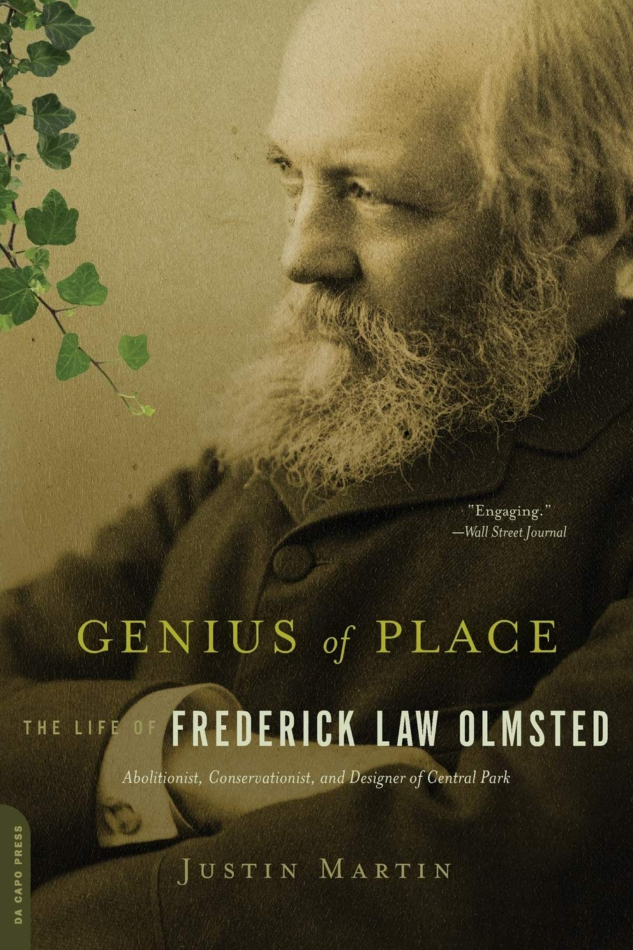 Genius of Place: The Life of Frederick Law Olmsted (A Merloyd Lawrence  Book): Martin, Justin: 9780306821486: Amazon.com: Books