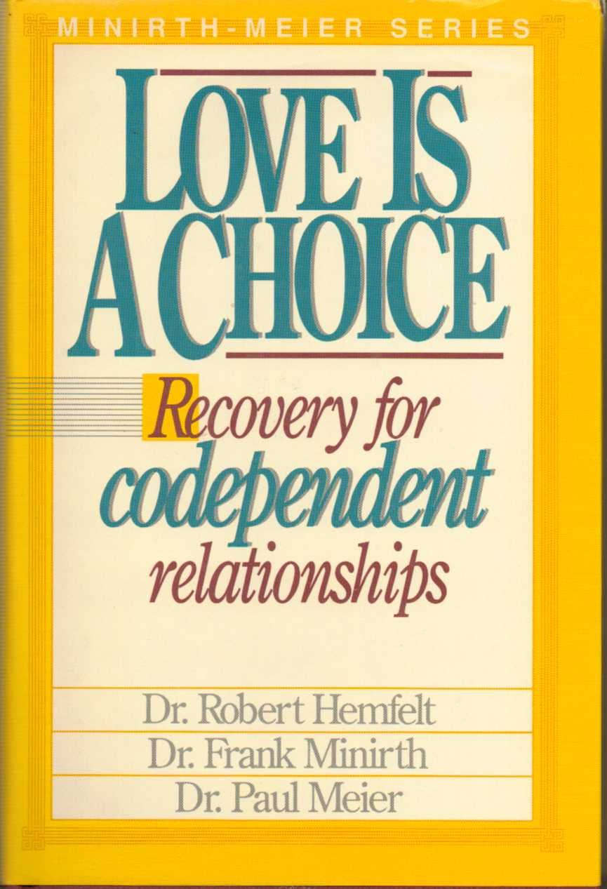 Workbooks codependency workbook free : Love Is a Choice : Recovery for Codependent Relationships: Dr ...
