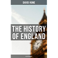 The History of England: All Six Volumes: Illustrated Edition