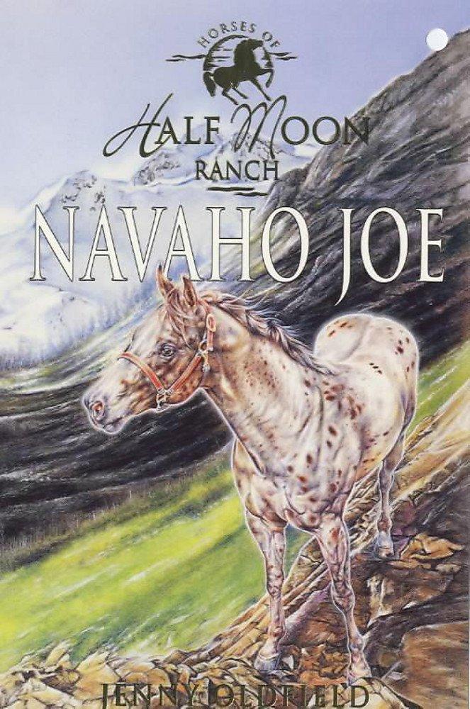 Navaho Joe (Horses of Half Moon Ranch) ebook