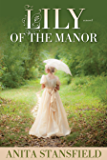 Lily of the Manor