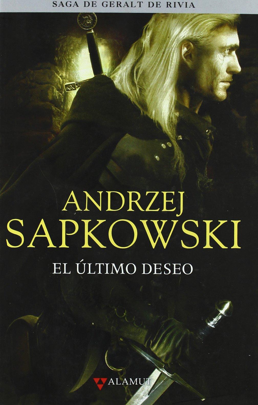 Ultimo deseo - Saga Geralt de Rivia 1 tela Alamut Serie Fantástica ...