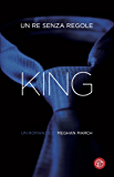 King: Un re senza regole (La trilogia Mount)