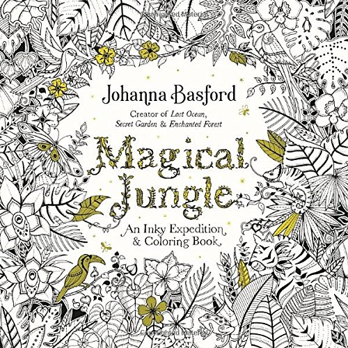 Amazon Magical Jungle An Inky Expedition And Coloring Book For Adults 9780143109006 Johanna Basford Books