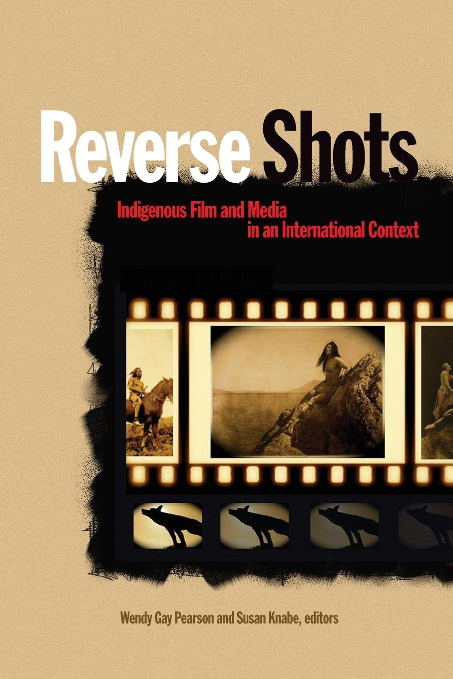 Reverse shots : indigenous film and media in an international context