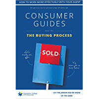 The Buying Process: Consumer Guide (Property Consumer Guide Book 2)