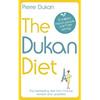 The Dukan Diet: The Revised and Updated Edition for 2019 (English Edition)