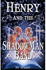 Henry and the ShadowMan Band (A Suborediom Novel) Paperback