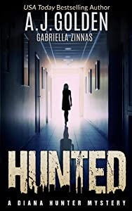 Hunted (A Diana Hunter Mystery Book 1)
