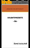Soldatengesetz - SG: Gesetz über die Rechtsstellung der Soldaten