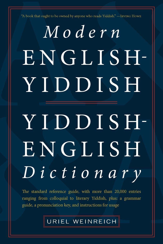 Modern English Yiddish Yiddish English Dictionary
