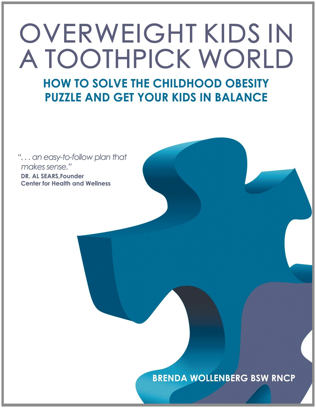 Book Cover - Overweight Kids in a Toothpick World