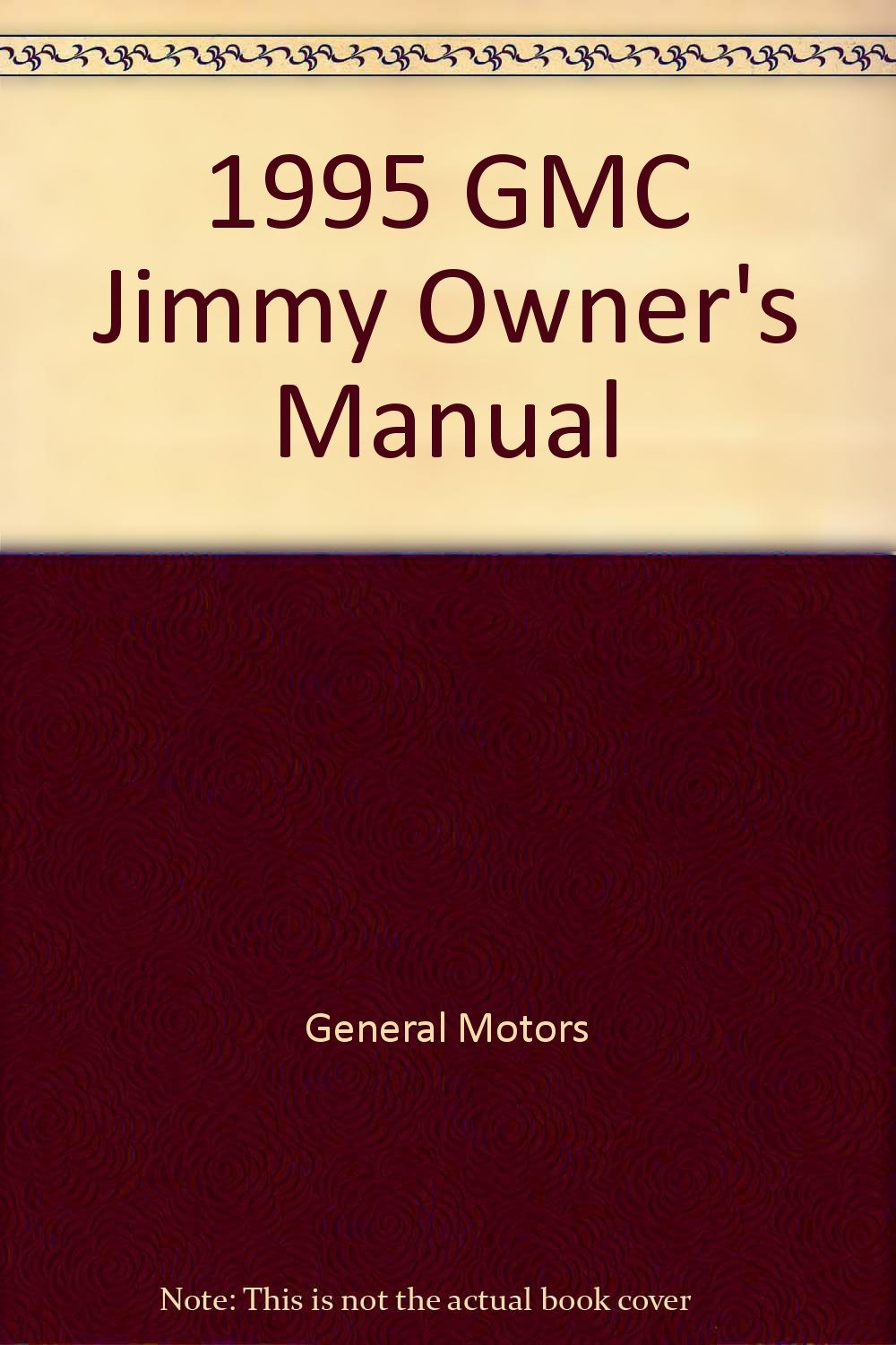 1995 GMC Jimmy Owner's Manual: General Motors Corporation: Amazon.com: Books