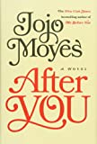After You: A Novel