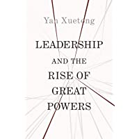 Leadership and the Rise of Great Powers: 11