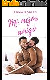Mi mejor amigo: Erótica gay en español
