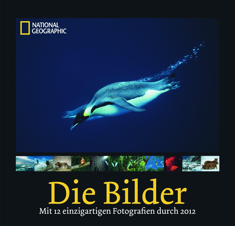 National Geographic: Die Bilder 2012