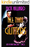 All That Glitters (Life In Pink Book 2)