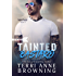 Tainted Bastard (Tainted Knights Book 4)