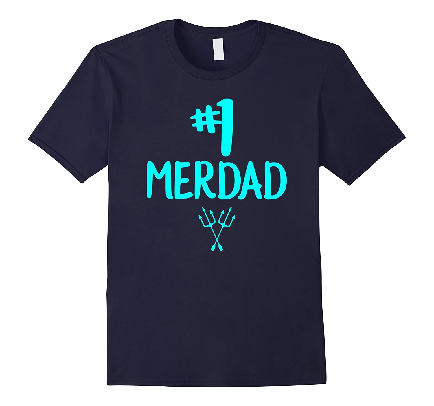 1 Merdad Father Of A Mermaid T Shirt-CD