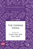 The Coming Crisis (Building a Sustainable Political Economy: SPERI Research & Policy)