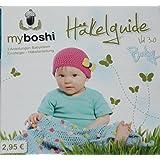 myboshi kleiner Häkelguide Baby