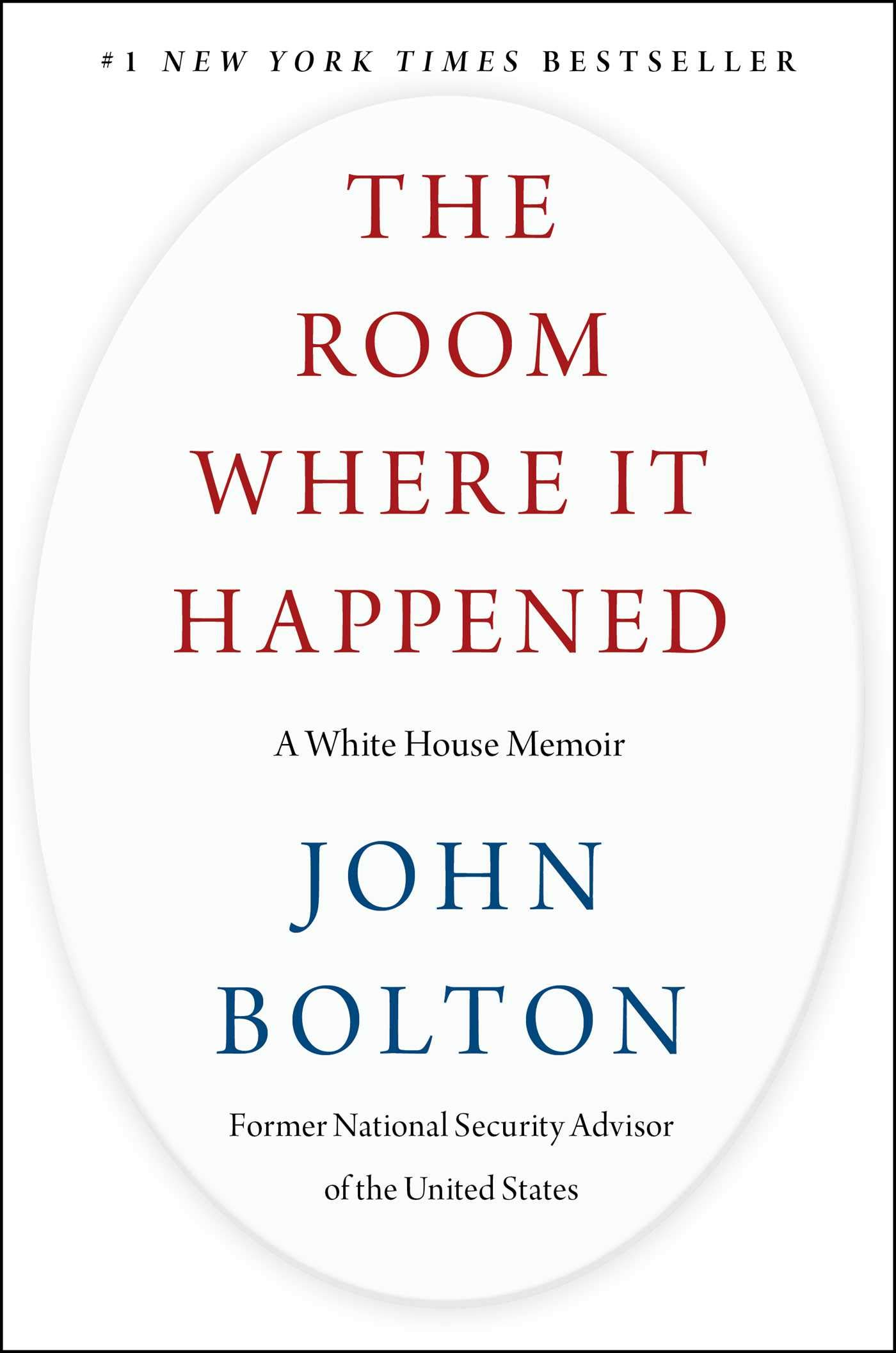 The Room Where It Happened: A White House Memoir: Amazon.de: Bolton, John  R.: Fremdsprachige Bücher