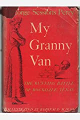 My Granny Van;: The running battle of Rockdale, Texas; Hardcover