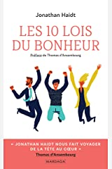 Les 10 lois du bonheur: Développement personnel (Psychologie grand public) (French Edition) Kindle Edition