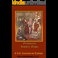 Grimorio do Papa Honório (Grimórios Traduzidos em Português Livro 1)