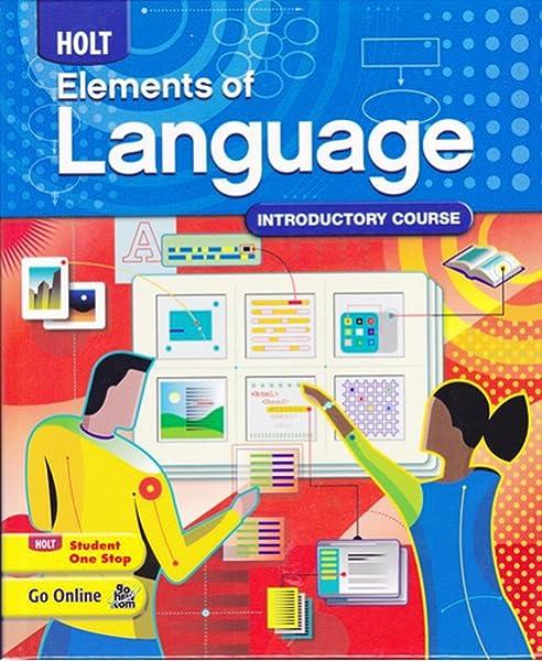 Holt Elements Of Language Introductory Course Grade 6 Holt Rinehart And Winston 9780030941924 Amazon Com Books