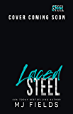 Laced Steel (Steel Crew Book 3)