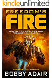 Freedom's Fire (English Edition)
