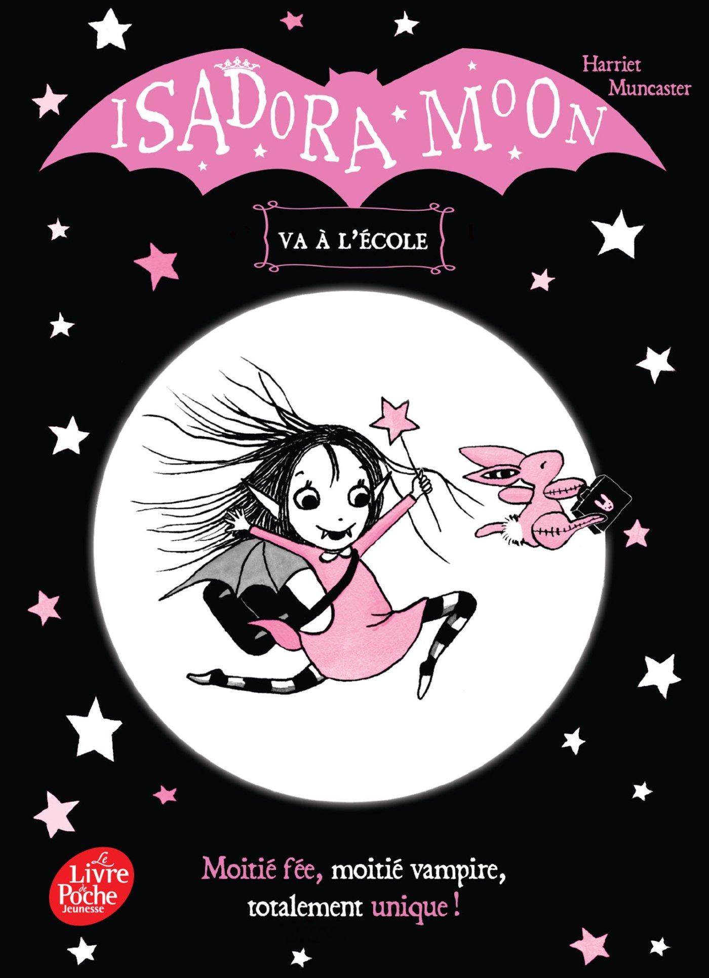 Isadora Moon va à l'école (Livre de Poche Jeunesse): Amazon.es: Harriet  Muncaster, Charlotte Faraday: Libros en idiomas extranjeros