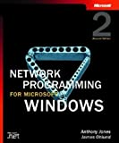 Network Programming for Microsoft Windows, Second Edition (Microsoft Programming Series)