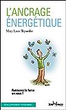 L'ancrage énergétique