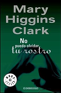 No puedo olvidar tu rostro (Spanish Edition)