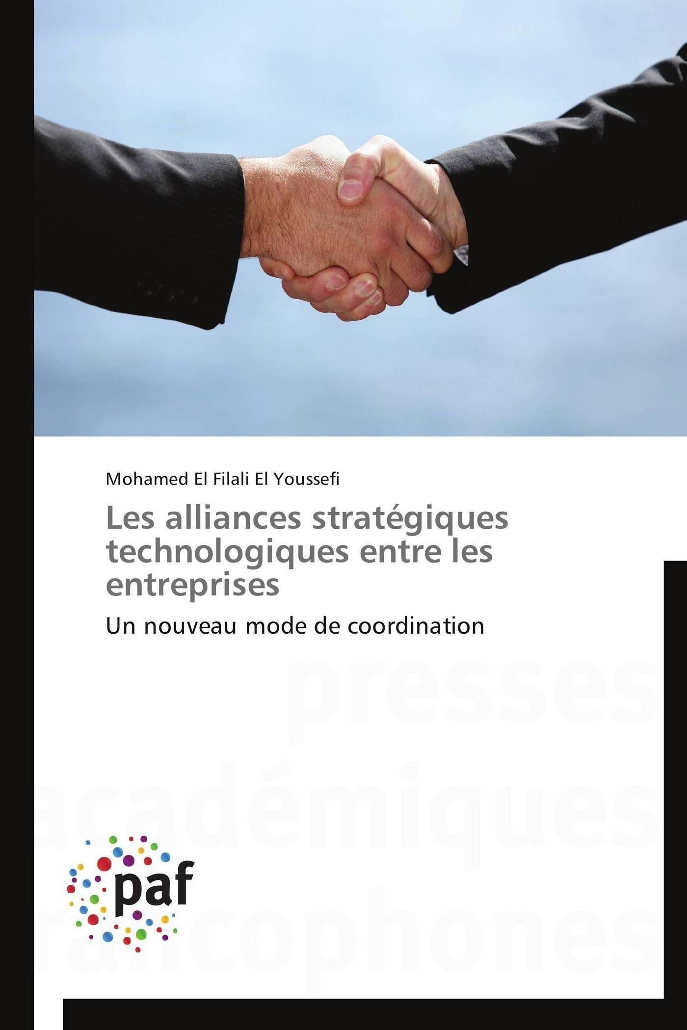 Download Les alliances stratégiques technologiques entre les entreprises (Omn.Pres.Franc.) (French Edition) pdf epub