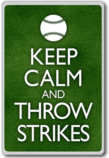Amazon.com: Keep Calm And Throw Strikes (Baseball ...