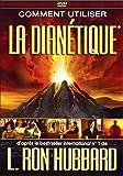 Comment utiliser la Dianetique (DVD)