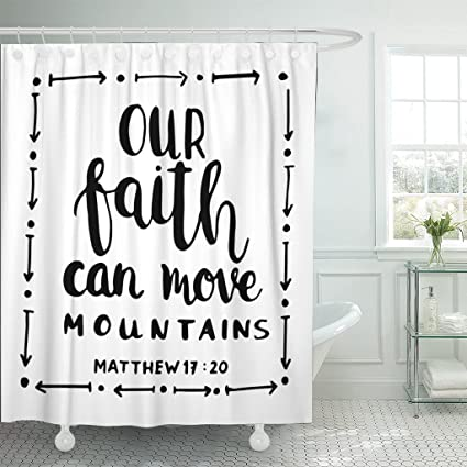 Amazon TOMPOP Shower Curtain Our Faith Can Move Mountains On