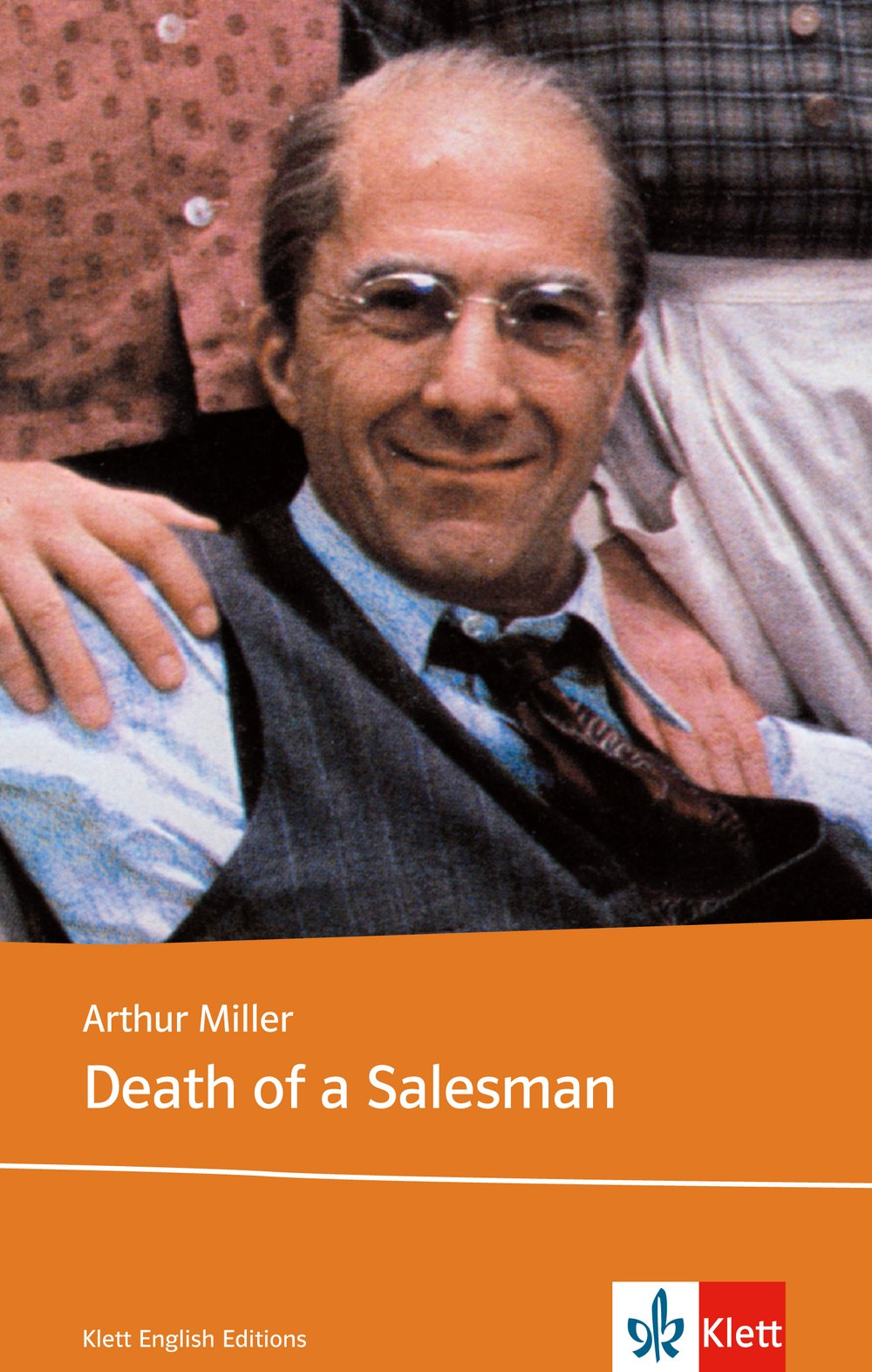Klett English Editions: Death of a Salesman. Certain Private Conversations in Two Acts and a Requiem. Text and Study Aids