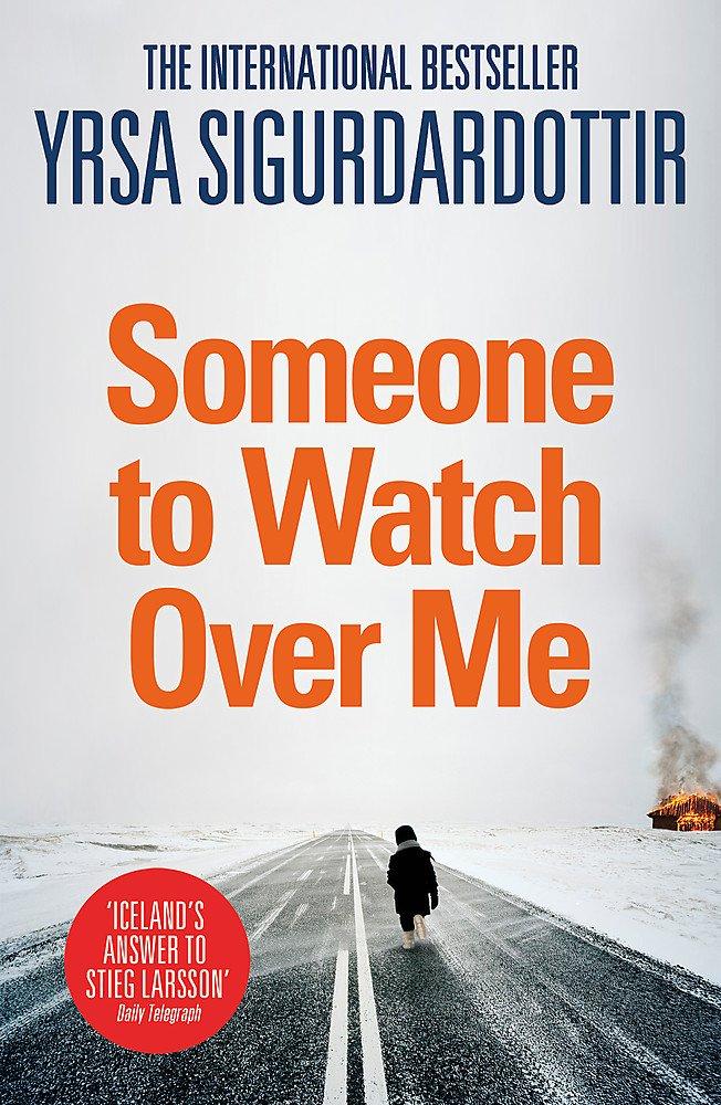 Someone to Watch Over Me: Thora Gudmundsdottir Book 5 PDF