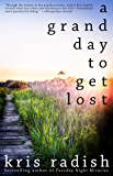 A Grand Day To Get Lost